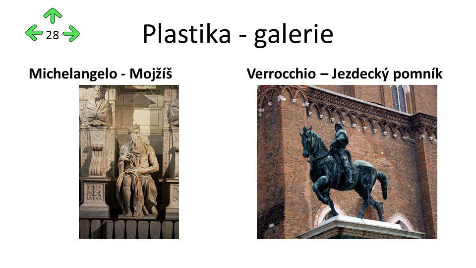 Plastika - galerie Michelangelo - MojžíšVerrocchio – Jezdecký pomník 28