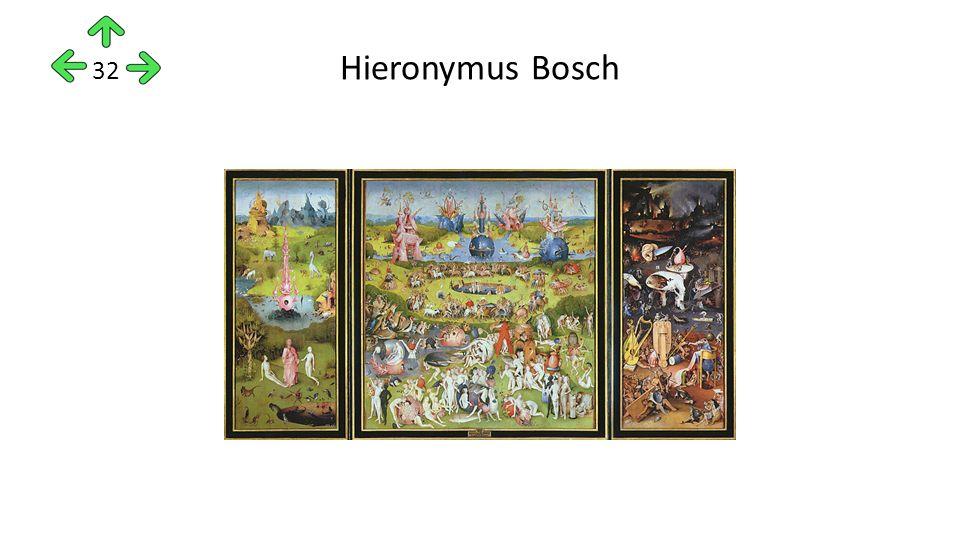 Hieronymus Bosch 32