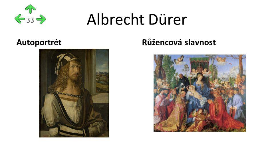 Albrecht Dürer AutoportrétRůžencová slavnost 33