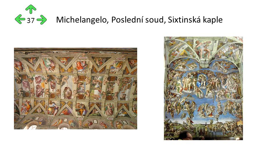 Michelangelo, Poslední soud, Sixtinská kaple 37