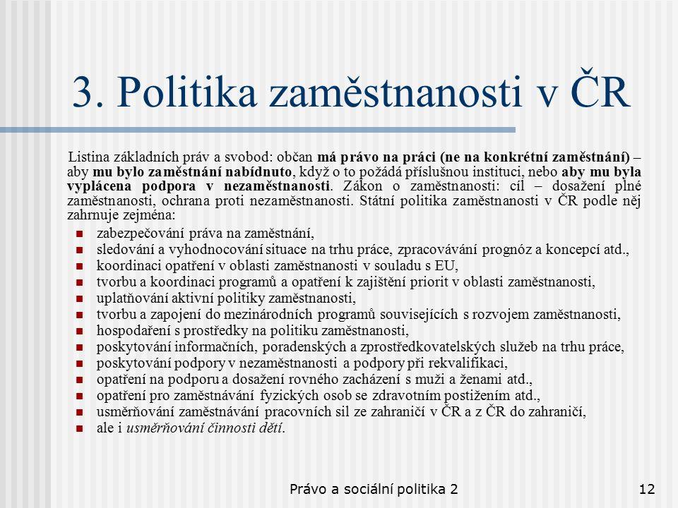 Právo a sociální politika 212 3.