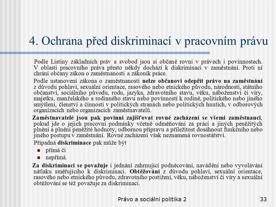 Právo a sociální politika 233 4.