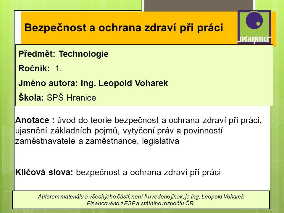 Bezpečnost a ochrana zdraví při práci Předmět: Technologie Ročník: 1.