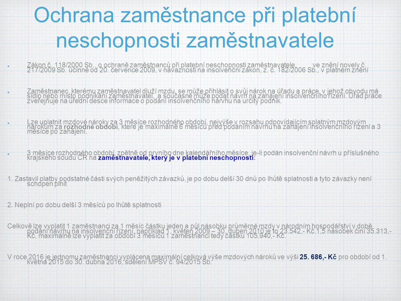 Ochrana zaměstnance při platební neschopnosti zaměstnavatele Zákon č.