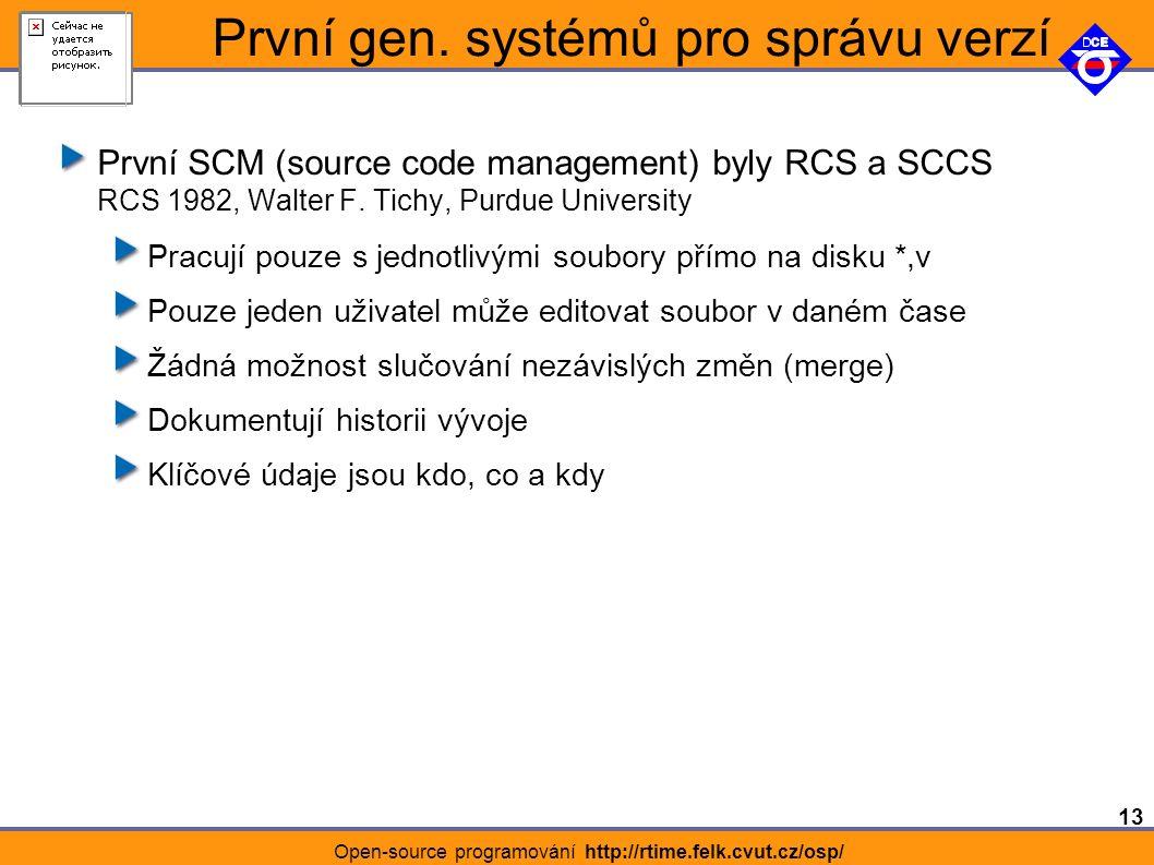 13 Open-source programování http://rtime.felk.cvut.cz/osp/ První gen.