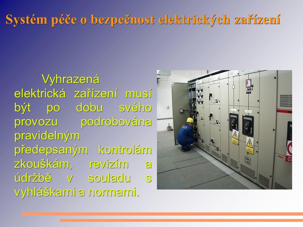 Systém péče o bezpečnost elektrických zařízení