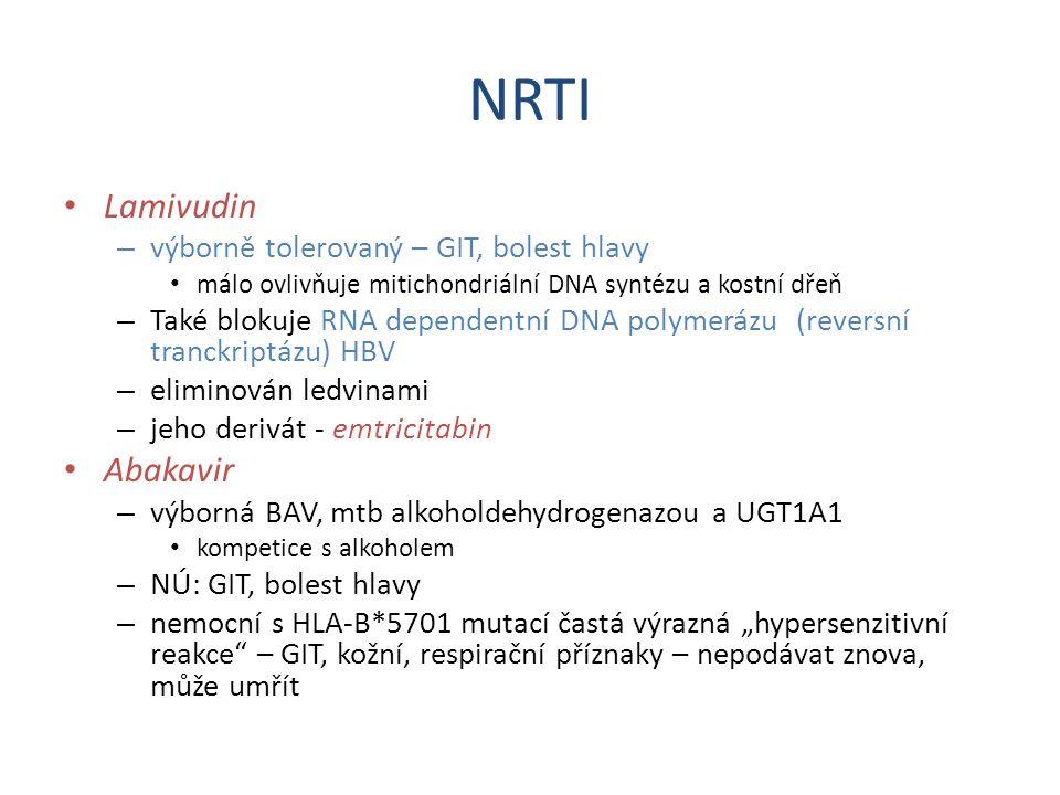 NRTI Lamivudin – výborně tolerovaný – GIT, bolest hlavy málo ovlivňuje mitichondriální DNA syntézu a kostní dřeň – Také blokuje RNA dependentní DNA po