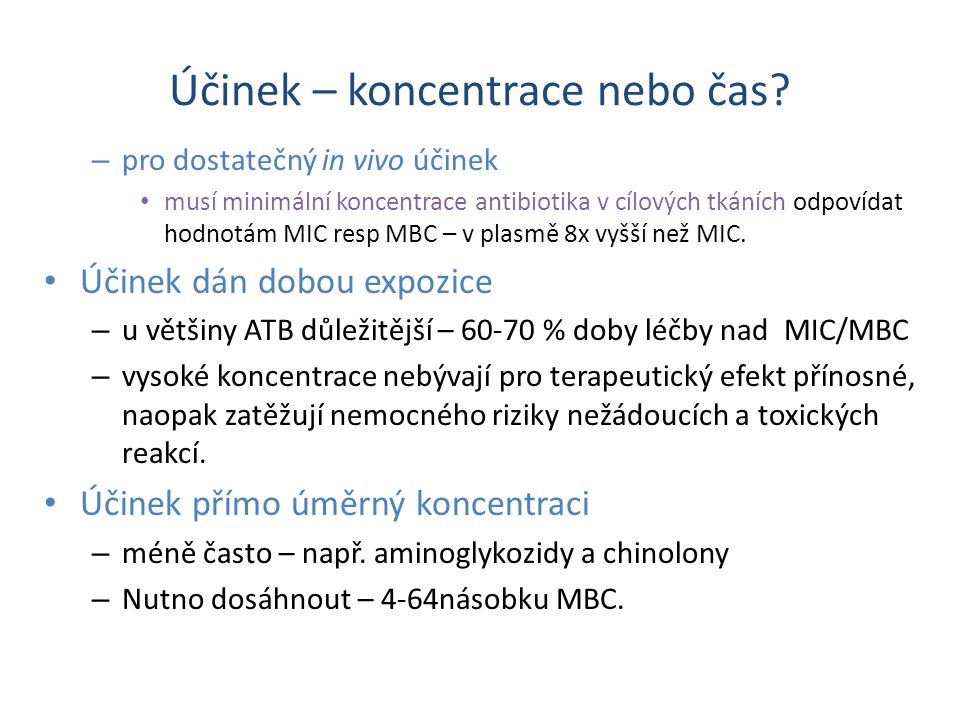 (podle Rang and Dale, Pharmacology, 2007) Etiologické agensATB 1.