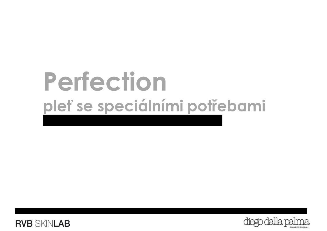 Perfection pleť se speciálními potřebami