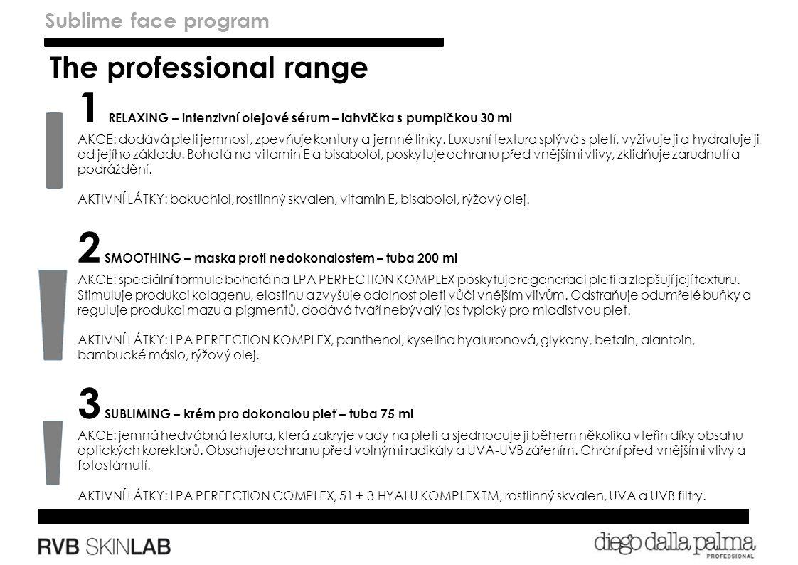 The professional range 1 RELAXING – intenzivní olejové sérum – lahvička s pumpičkou 30 ml AKCE: dodává pleti jemnost, zpevňuje kontury a jemné linky.