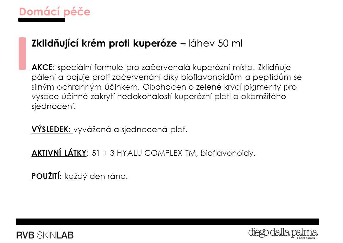 Zklidňující krém proti kuperóze – láhev 50 ml AKCE : speciální formule pro začervenalá kuperózní místa.