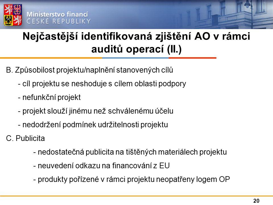 Nejčastější identifikovaná zjištění AO v rámci auditů operací (II.) B.