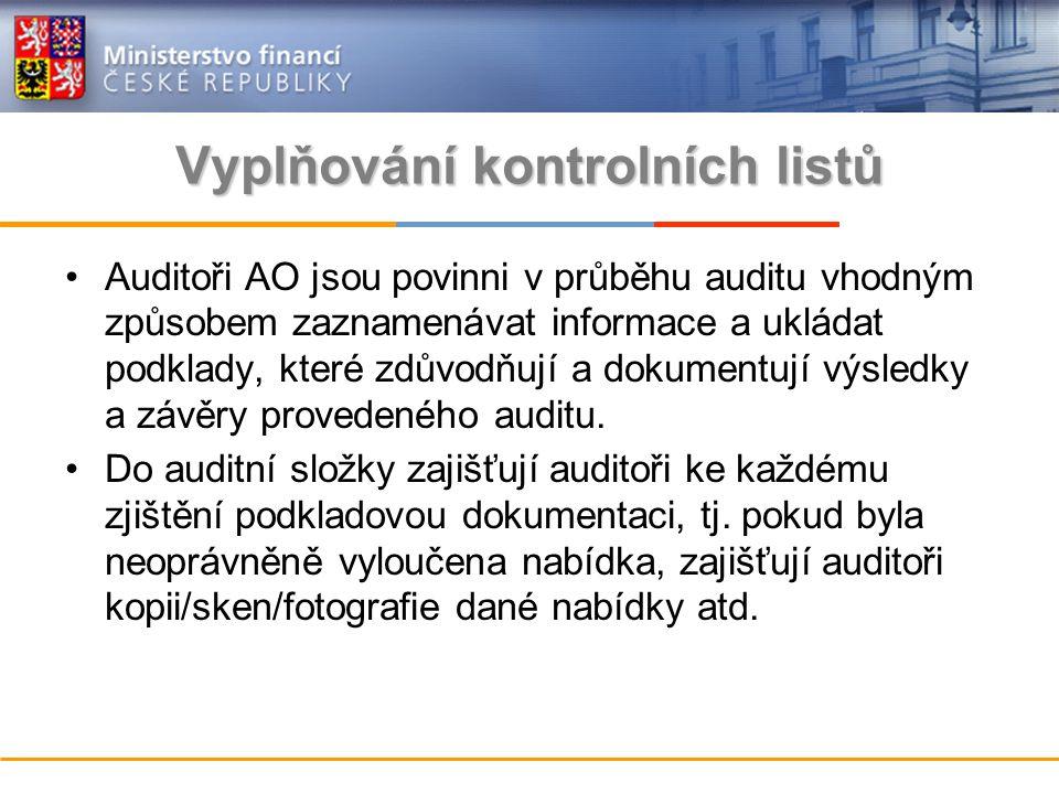 Vyplňování kontrolních listů Auditoři AO jsou povinni v průběhu auditu vhodným způsobem zaznamenávat informace a ukládat podklady, které zdůvodňují a dokumentují výsledky a závěry provedeného auditu.
