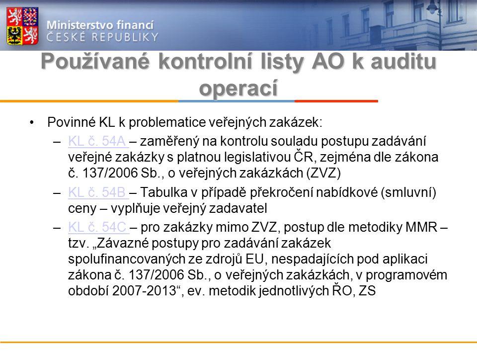 Používané kontrolní listy AO k auditu operací Povinné KL k problematice veřejných zakázek: –KL č.