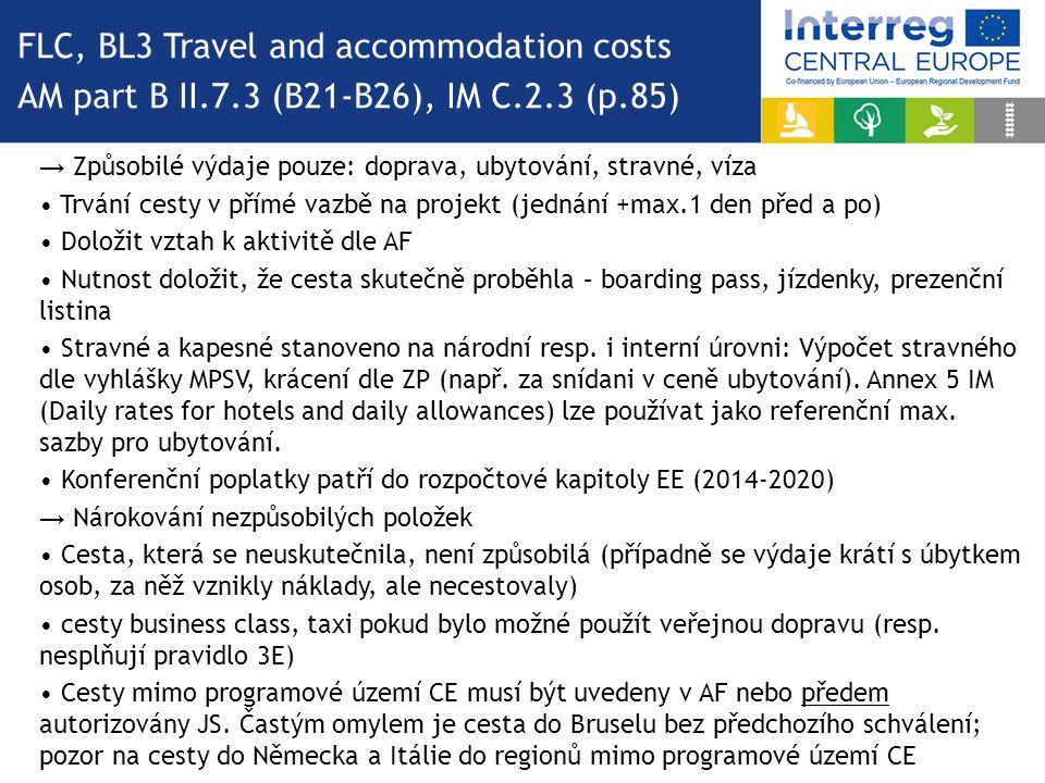→ Způsobilé výdaje pouze: doprava, ubytování, stravné, víza Trvání cesty v přímé vazbě na projekt (jednání +max.1 den před a po) Doložit vztah k aktiv