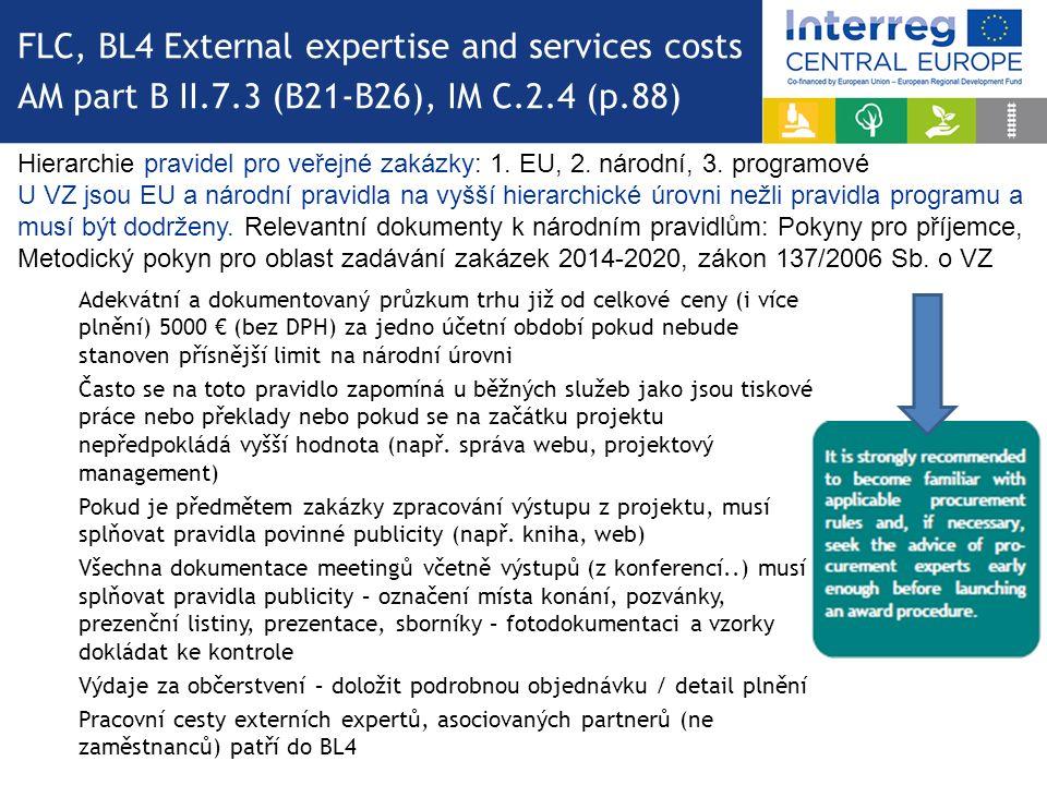 Hierarchie pravidel pro veřejné zakázky: 1. EU, 2. národní, 3. programové U VZ jsou EU a národní pravidla na vyšší hierarchické úrovni nežli pravidla