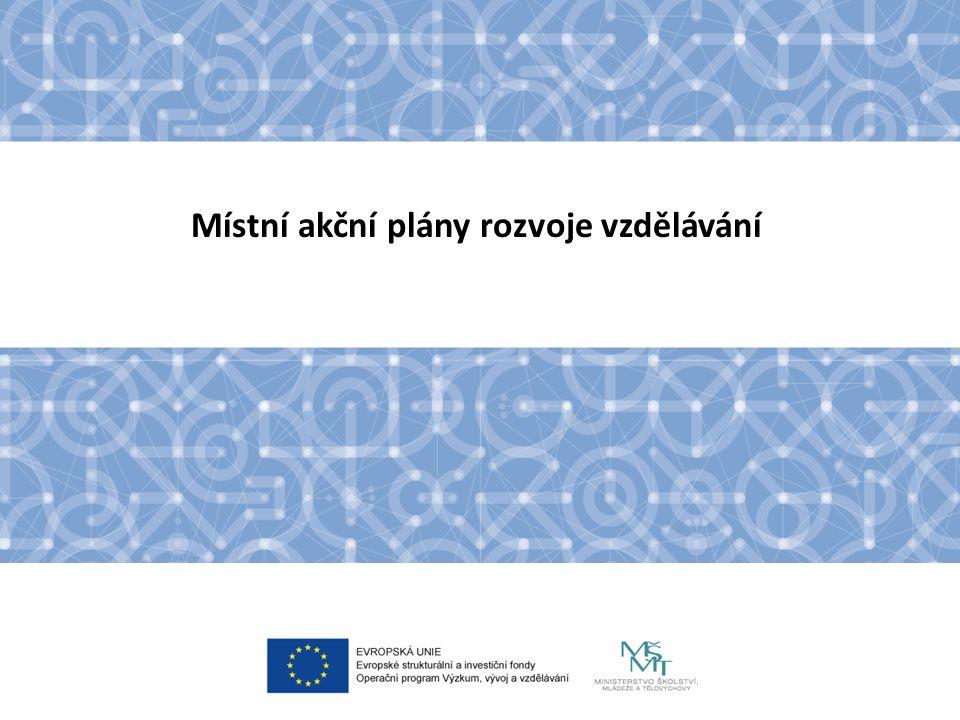 Principy pro tvorbu místních akčních plánů rozvoje vzdělávání  respektování již vzniklých partnerství a dohody v území  koordinace akcí a dlouhodobá podpora rozvoje spolupráce v oblasti vzdělávání  principy MAP: Spolupráce, Zapojení dotčené veřejnosti do plánovacích procesů, Dohody, Otevřenosti, Princip SMART, Udržitelnosti, Partnerství