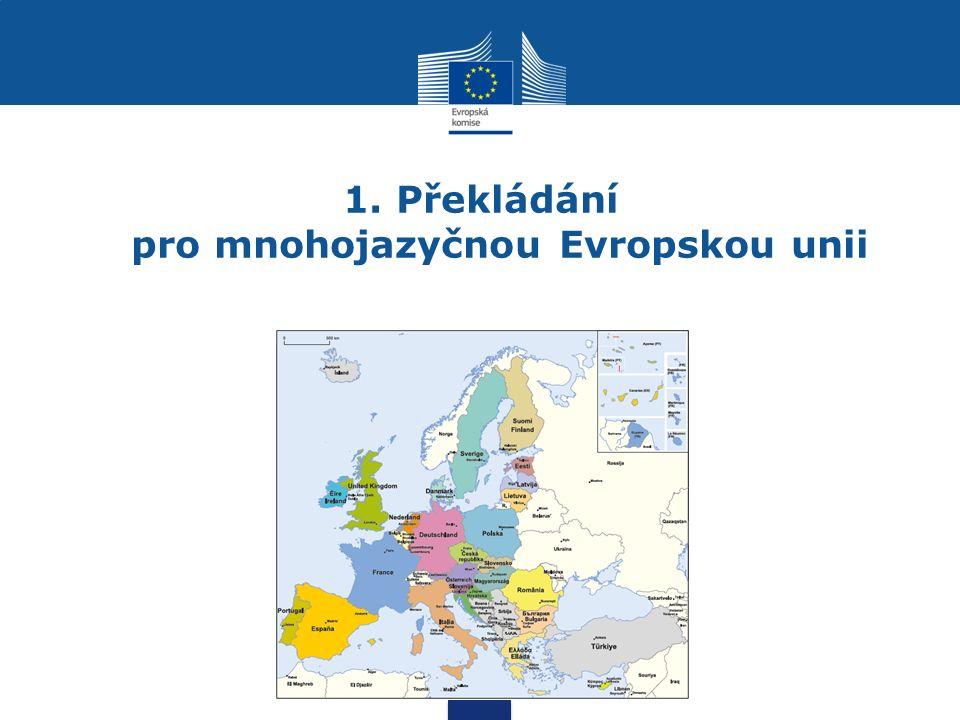 1. Překládání pro mnohojazyčnou Evropskou unii