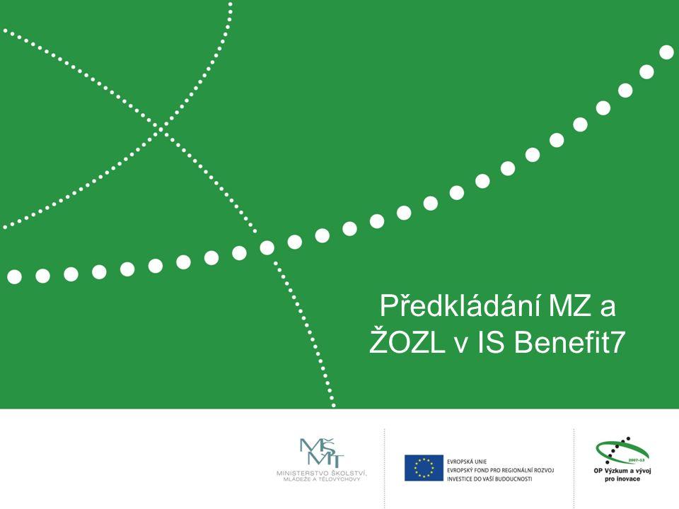 Předkládání MZ a ŽOZL v IS Benefit7
