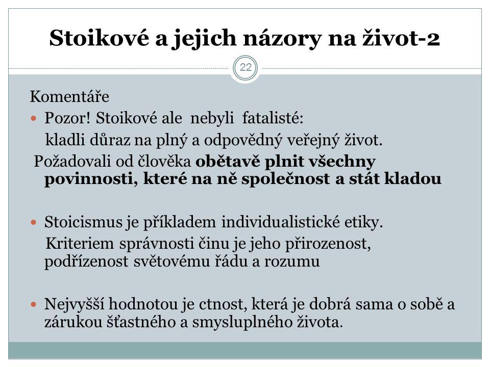 22 Stoikové a jejich názory na život-2 22 Komentáře Pozor.