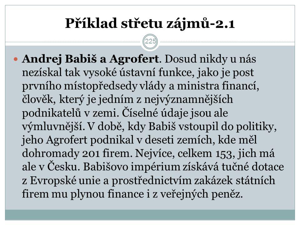 Příklad střetu zájmů-2.1 Andrej Babiš a Agrofert.