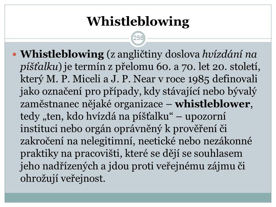 Whistleblowing Whistleblowing (z angličtiny doslova hvízdání na píšťalku) je termín z přelomu 60.