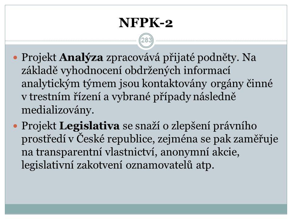 NFPK-2 Projekt Analýza zpracovává přijaté podněty.