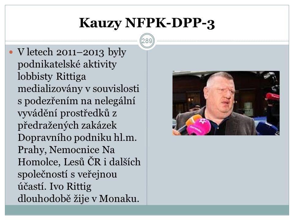 Kauzy NFPK-DPP-3 V letech 2011–2013 byly podnikatelské aktivity lobbisty Rittiga medializovány v souvislosti s podezřením na nelegální vyvádění prostředků z předražených zakázek Dopravního podniku hl.m.