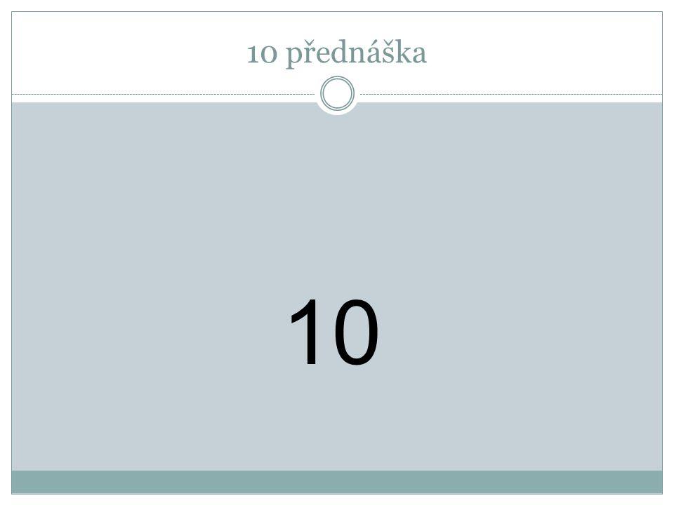10 přednáška 10