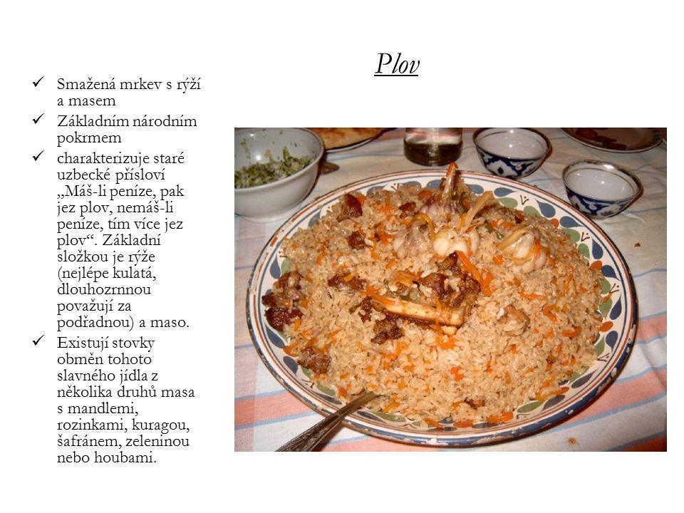 """Smažená mrkev s rýží a masem Základním národním pokrmem charakterizuje staré uzbecké přísloví """"Máš-li peníze, pak jez plov, nemáš-li peníze, tím více"""