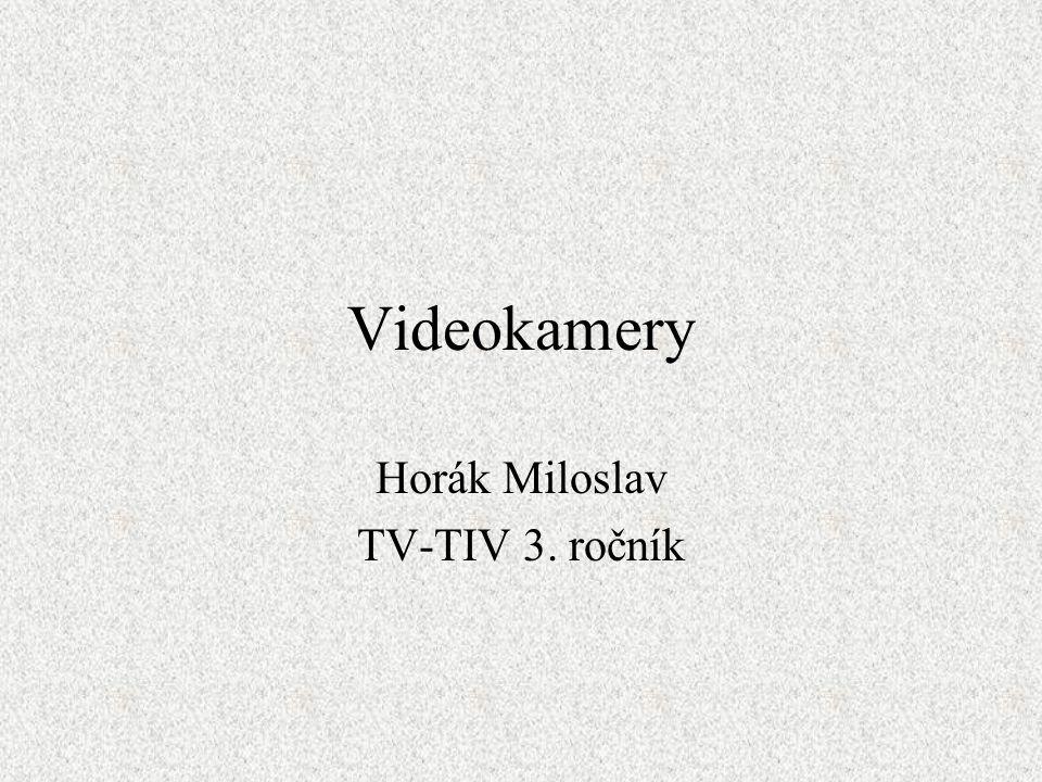 Videokamery Horák Miloslav TV-TIV 3. ročník