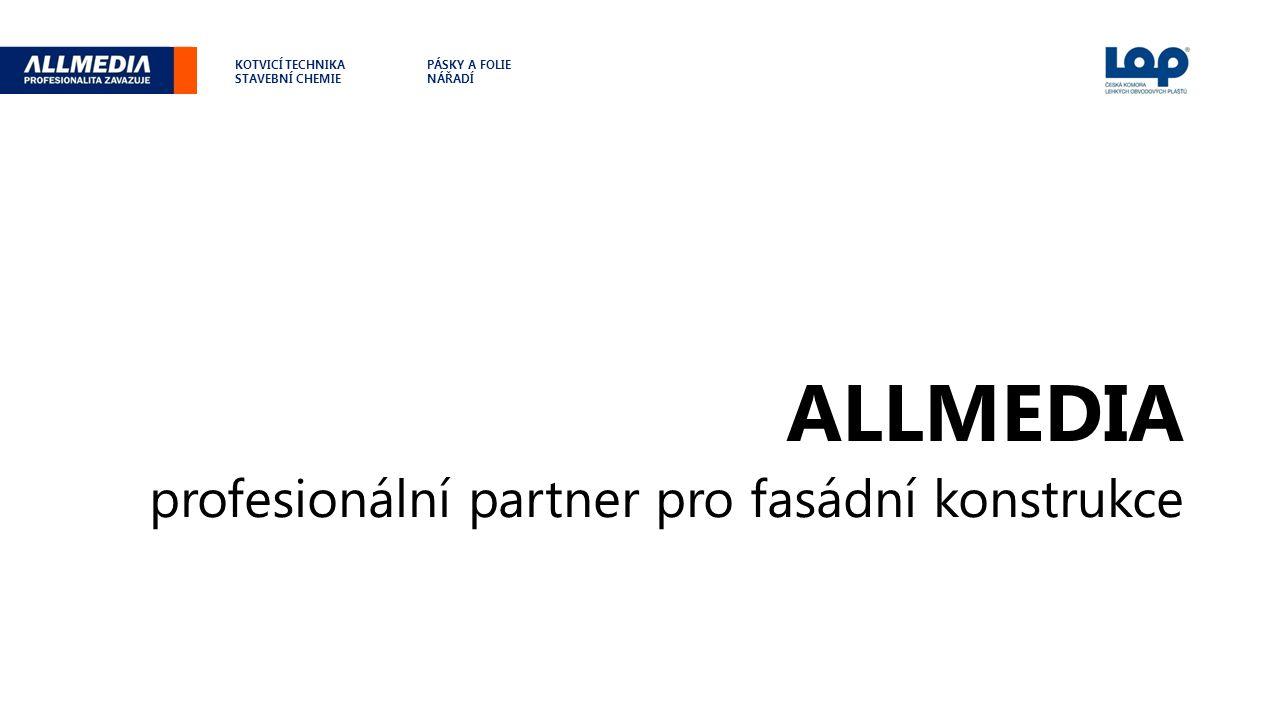 představení společnosti Společnost ALLMEDIA přináší na český a slovenský trh od roku 1990 kvalitní produkty v oblasti stavebnictví - kotvicí techniku, stavební chemii, nástroje, nářadí, pásky a fólie od světových lídrů.