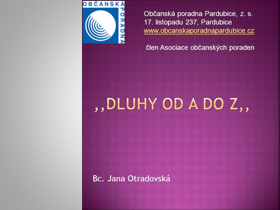 Bc. Jana Otradovská Občanská poradna Pardubice, z.