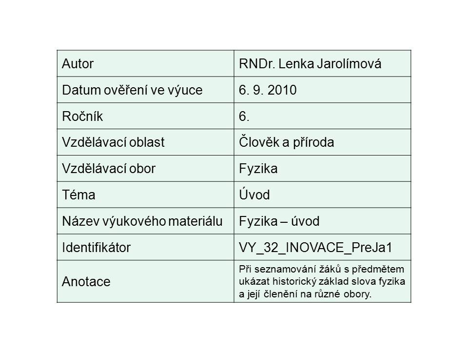 AutorRNDr. Lenka Jarolímová Datum ověření ve výuce6.