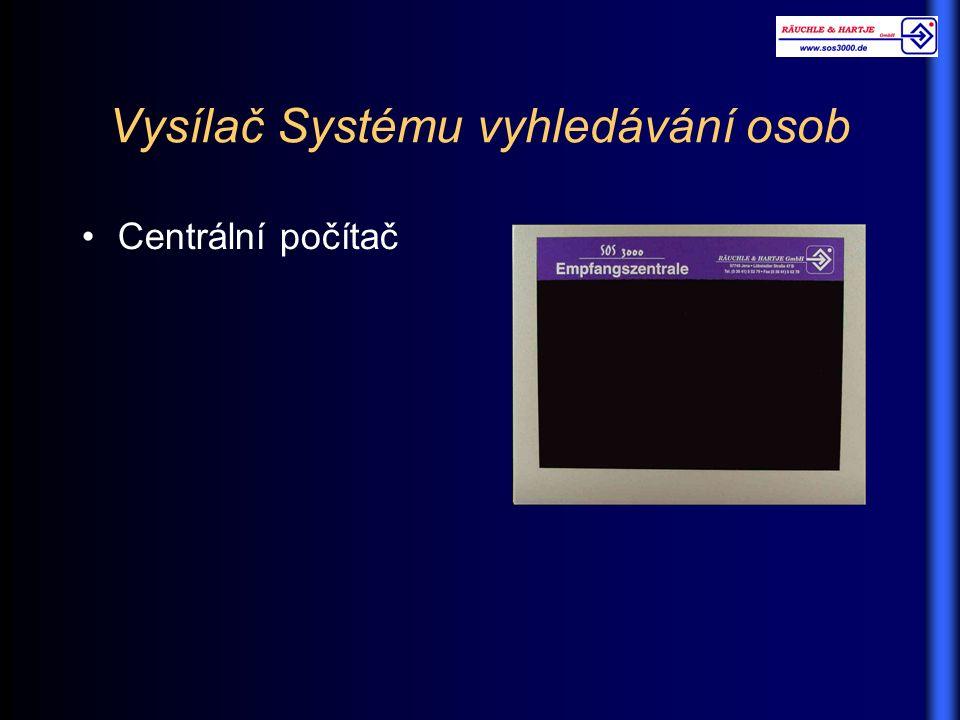 Vysílač Systému vyhledávání osob Centrální počítač