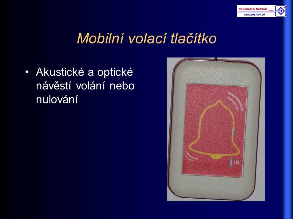 Mobilní volací tlačítko Akustické a optické návěstí volání nebo nulování