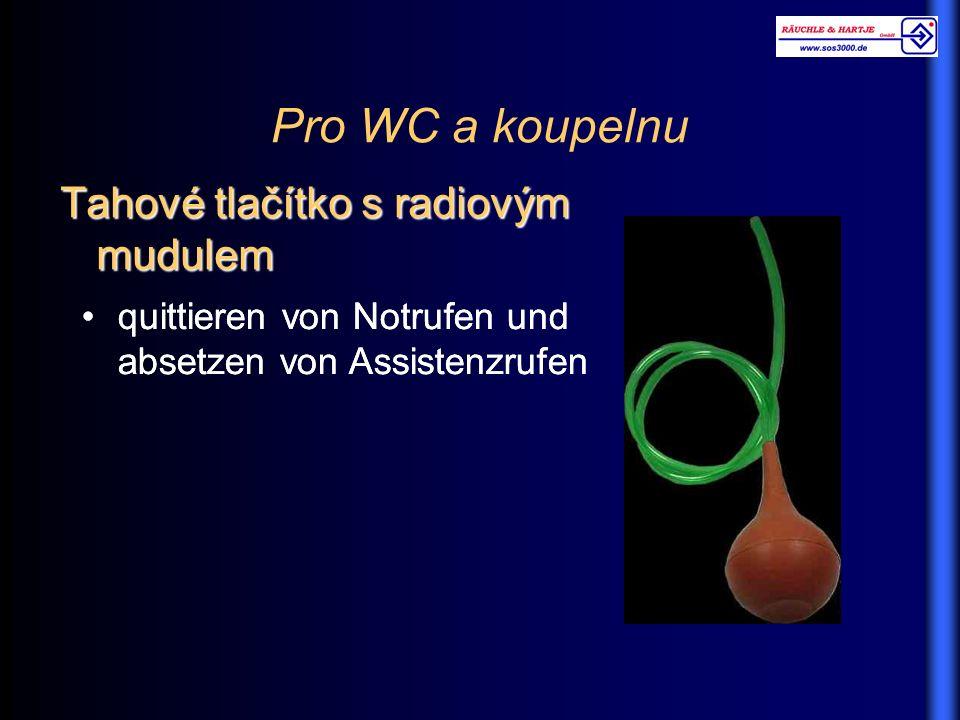 Pro WC a koupelnu Tahové tlačítko s radiovým mudulem quittieren von Notrufen und absetzen von Assistenzrufen