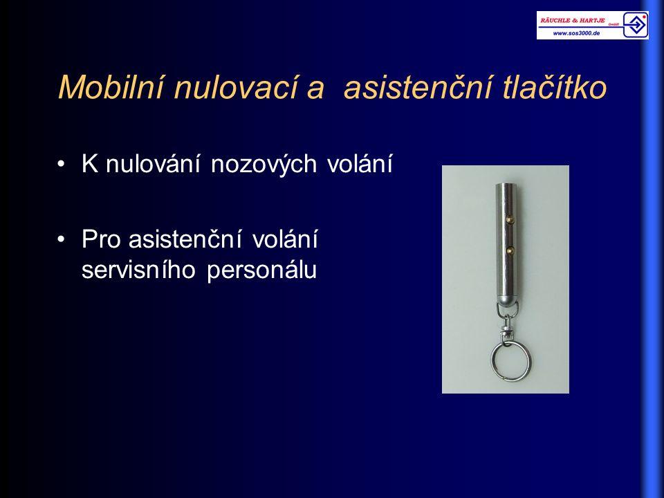 Mobilní nulovací a asistenční tlačítko K nulování nozových volání Pro asistenční volání servisního personálu