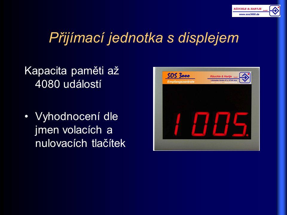 Přijímací jednotka s displejem Kapacita paměti až 4080 událostí Vyhodnocení dle jmen volacích a nulovacích tlačítek