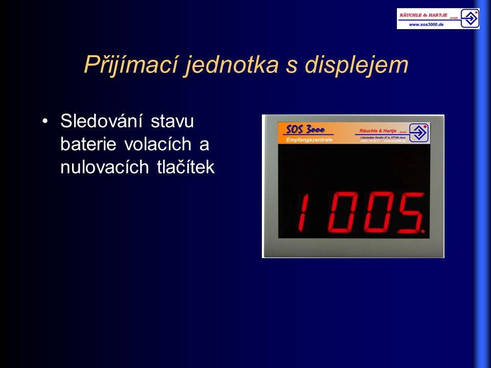 Přijímací jednotka s displejem Sledování stavu baterie volacích a nulovacích tlačítek