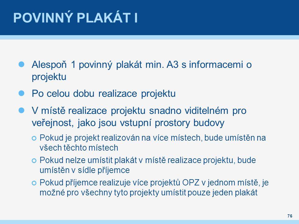 POVINNÝ PLAKÁT I Alespoň 1 povinný plakát min.