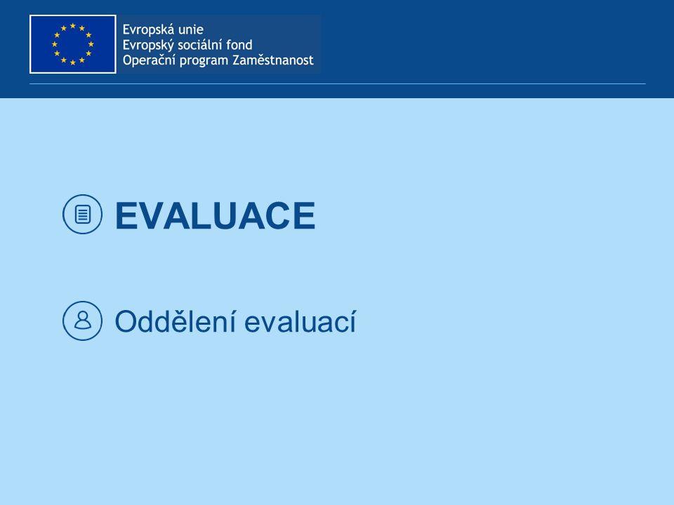 EVALUACE Oddělení evaluací