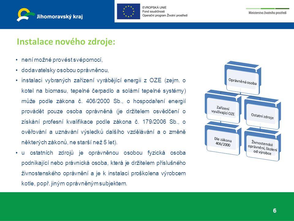 není možné provést svépomocí, dodavatelsky osobou oprávněnou, instalaci vybraných zařízení vyrábějící energii z OZE (zejm.
