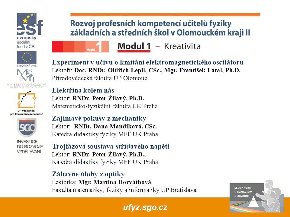 Moderní mikroskopie Lektor: Doc.RNDr. Roman Kubínek, CSc.