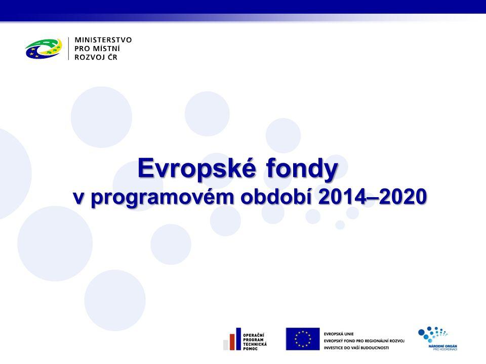 Evropské fondy v programovém období 2014–2020