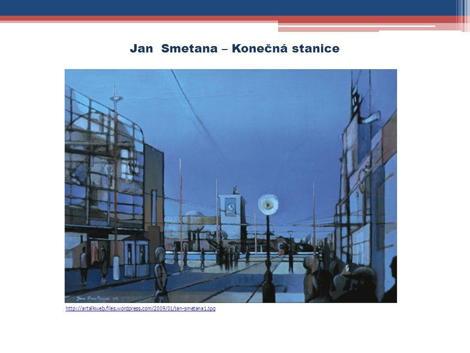Jan Smetana – Konečná stanice