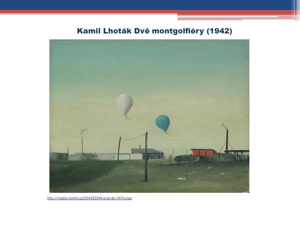 http://media.novinky.cz/334/353346-original1-kh7ny.jpg Kamil Lhoták Dvě montgolfiéry (1942)