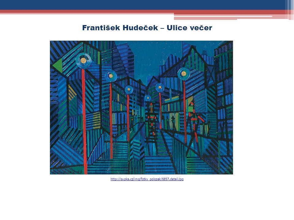 http://sypka.cz/img/fotky_polozek/6857.detail.jpg František Hudeček – Ulice večer