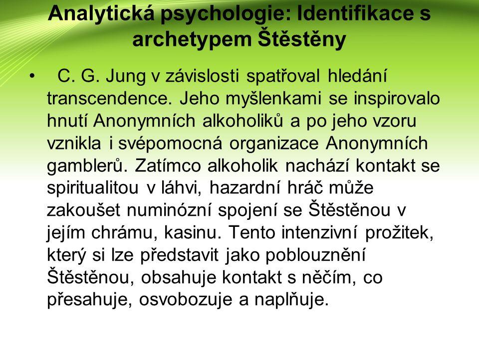 Psychoanalýza Psychoanalytická škola hazardní hráčství interpretovala především jako psychický masochismus.