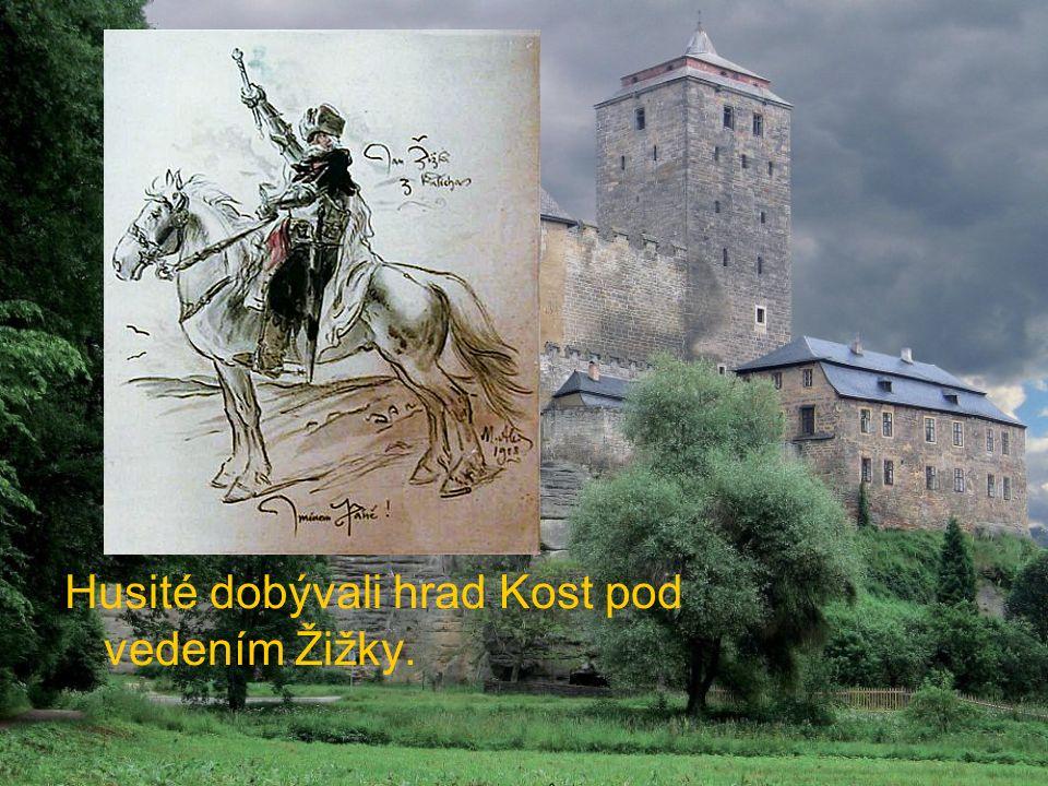 Husité dobývali hrad Kost pod vedením Žižky.
